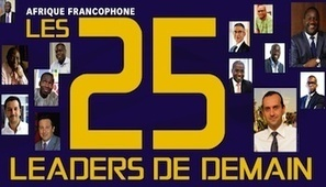 Afrique francophone : les 25 leaders de demain | Africa & Technologies | Scoop.it