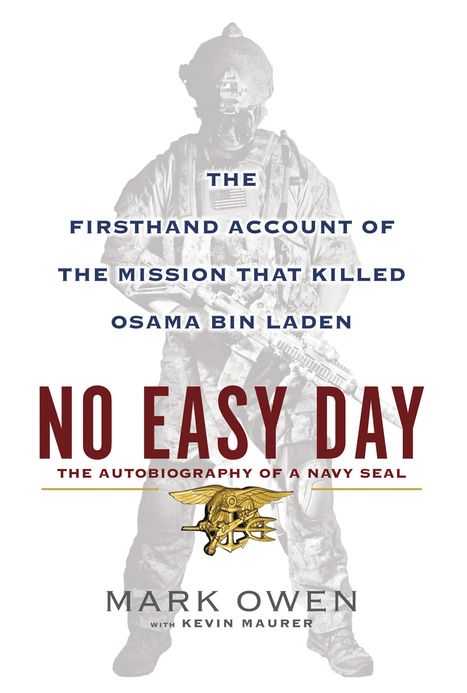 Navy Seal involved in Osama bin Laden raid to release book - Telegraph | Shoulda, Coulda Explored This | Scoop.it