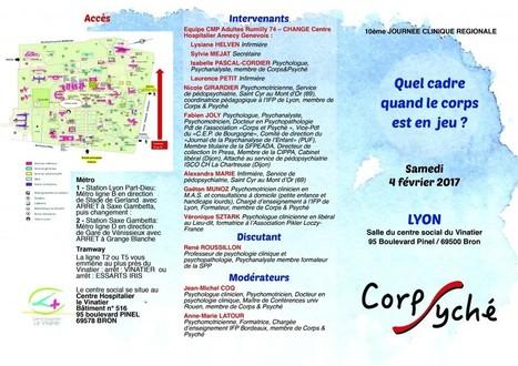 LYON 2017 : Journée clinique régionaleCorps et psyché | Corps et psyché | psychomotricité | Scoop.it