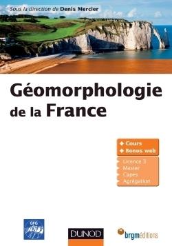 Géomorphologie de la France | Nouveautés juillet 2013 | Scoop.it
