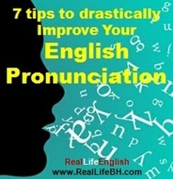 7 Tips to Drastically Improve Your Pronunciation in English | English Phonology | Scoop.it