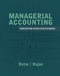 Test Bank For » Test Bank for Managerial Accounting, 1st Edition : Datar Download | Accounting Online Test Bank | Scoop.it