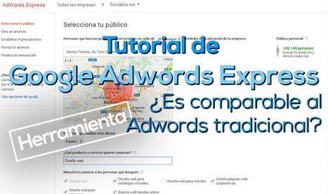 Tutorial de Adwords Express ¿Funciona realmente?   Links sobre Marketing, SEO y Social Media   Scoop.it