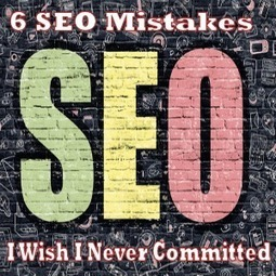 6 SEO Mistakes I Wish I Never Committed | Allround Social Media Marketing | Scoop.it