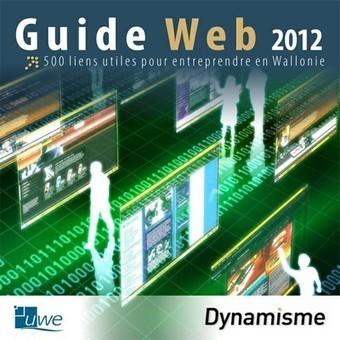 Guide Web de l'entrepreneur wallon (édition 2012) — Union Wallonne des Entreprises | Veille_Curation_tendances | Scoop.it