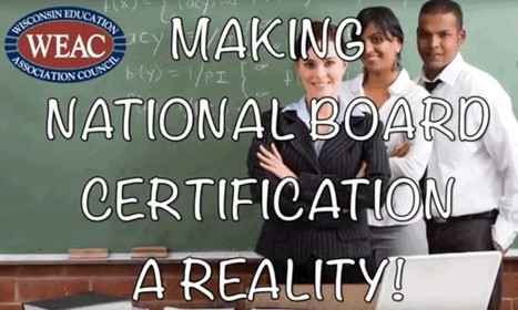 Join WEAC for this free National Board webinar | Education Today and Tomorrow | Scoop.it