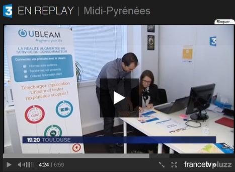 Reportage sur la labellisation French Tech et la startup Ubleam - JT 19/20 France 3 Midi-Pyrénées | Digital marketing in physical world | Scoop.it