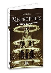Découvrez l'origine de Metropolis l'un des chefs-d'œuvre de Fritz Lang grâce aux éditions Terre de Brume « Mode et Culture en Ile-de-France | La valise en papier | Scoop.it