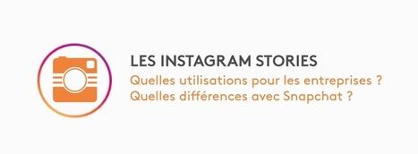 Instagram Stories : Quelles utilisations pour les entreprises ? | CommunityManagementActus | Scoop.it