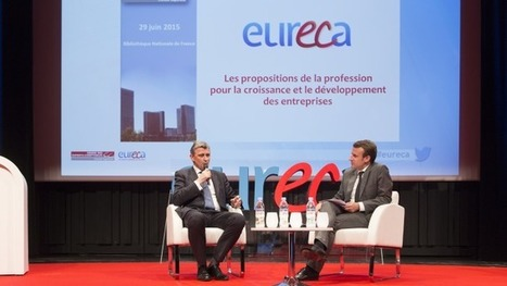 EURECA : découvrez les 5 propositions de la profession pour la croissance et le développement des TPE-PME | economie des tpe | Scoop.it