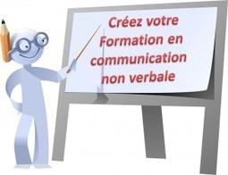 Construisez, avec moi, votre formation en communication non verbale - Body never lies | E-learning (Cattiaut, Renaux, Willot) | Scoop.it