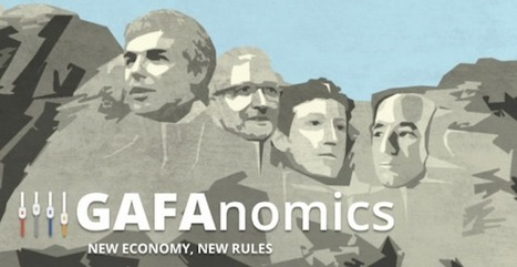 GAFAnomics : new economy, new rules | transition digitale : RSE, community manager, collaboration | Scoop.it