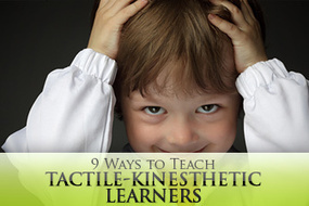ESL Learning Styles: 9 Ways to Teach Tactile-Kinesthetic Learners | Monya's List of ESL, EFL & ESOL Resources | Scoop.it