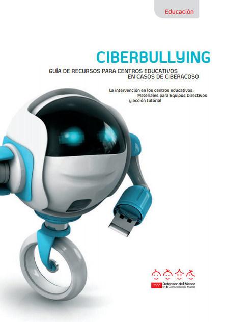 Ciberbullying: Guía de recursos para centros educativos en caso de ciberacoso | Educación 2.0 | Scoop.it