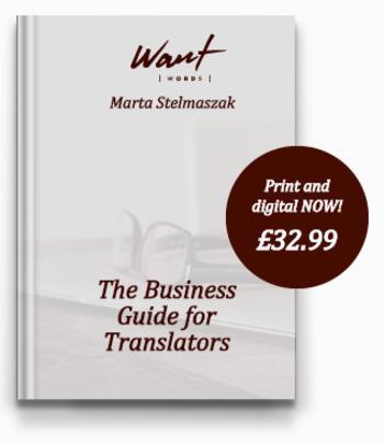 (TOOL) (€) - The Business Guide for Translators | Marta Stelmaszak | Glossarissimo! | Scoop.it