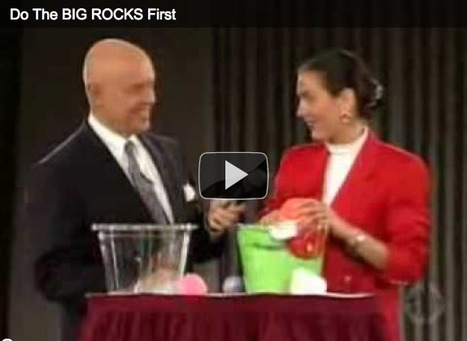 Put the Big Rocks In First | Mindfulness and Stress Reduction | Scoop.it