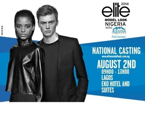 Do You Want a Future in Modelling? Register Now for the 2014 Aquafina Elite Model Look Nigeria | Nigerian Events | Scoop.it