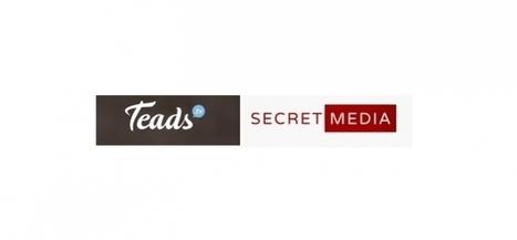 Teads et Secret Media s'associent contre les adblockers   Marketing Respectueux et Utile   Scoop.it