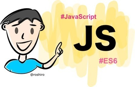 Javascript ES6: Learn important features in a few minutes   Cool Gadgets   Scoop.it