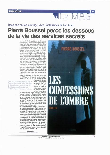 Pierre Boussel perce les dessous de la vie des services secrets | Pierre Boussel | Scoop.it