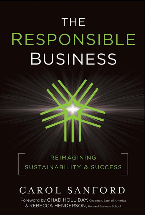 The Responsible Business: Reimagining Sustainability and Success | Innovation and Development | Scoop.it