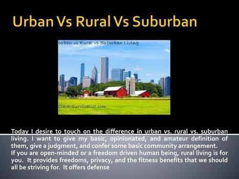 Urban vs Rural vs Suburban   Prepper Blog Supplies   Scoop.it