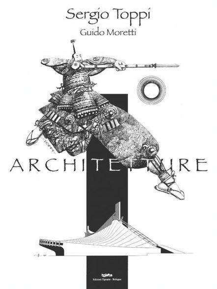 Architetture. Mostra di Sergio Toppi e Guido Moretti | DailyComics | Scoop.it