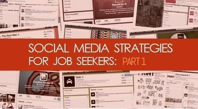 How to Leverage Social Media in Your Job Search (Part 1) | Social Media & Communications | Scoop.it