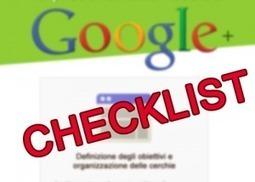 Google+ la checklist per fare business [infografica] | PrimaPaginaSuGoogle | Scoop.it