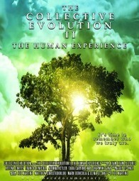 The Collective Evolution II: The Human Experience | MovieStellar | Spiritual Documentaries | Scoop.it