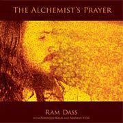 "CD: ""The Alchemist's Prayer"" by Ram Dass | Spiritual, Not Religious | Scoop.it"