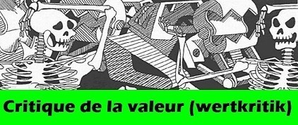 Critique radicale de la valeur (Wertkritik) | Sociocritique | Scoop.it