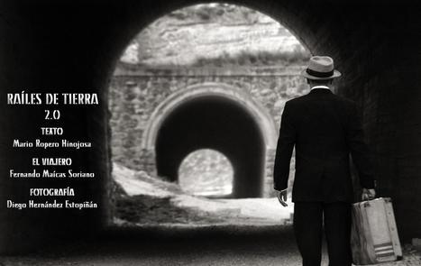 'Raíles de Tierra 2.0', la historia olvidada del Teruel-Alcañiz | Artes ferroviarias | Scoop.it