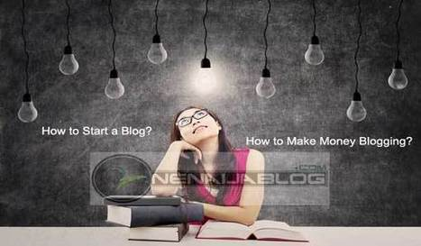 How To Start A Blog And Make Money With It | Computer technology and blogging | Scoop.it