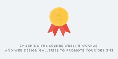39 Behind the Scenes Website Awards and Web Design Galleries to Promote Your Designs | Webdesign | Scoop.it