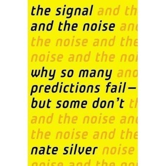 The Signal and the Noise | analytics & UX | Scoop.it