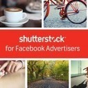 Shutterstock and Facebook: Providing High-Quality Imagery to Businesses | Small Business | Scoop.it