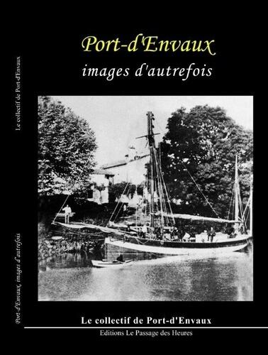 Port d'Envaux images d'autrefois | Revue de Web par ClC | Scoop.it