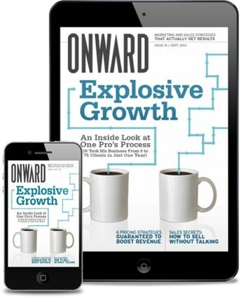 Announcing Onward Magazine! Marketing and Sales Strategies That Actually Get Results. | LinkedSelling | MagCasting | Scoop.it