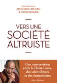 Vers une société altruiste - Matthieu Ricard | Mindfulness, Sagesse & Bonheur | Scoop.it