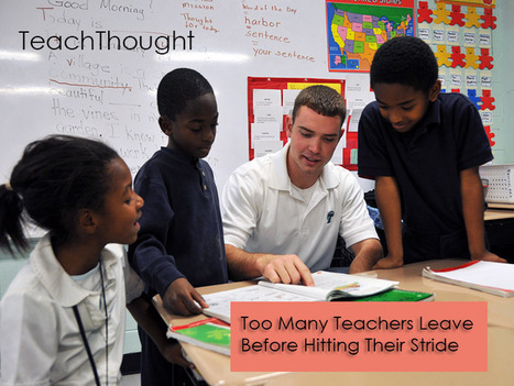Too Many Teachers Leave Before Hitting Their Stride | K-12 School Libraries | Scoop.it