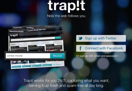 Trapit -24/7, capturing what you want, serving it up fresh | SM | Scoop.it