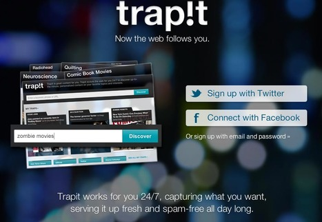 Trapit -24/7, capturing what you want, serving it up fresh | omnia mea mecum fero | Scoop.it