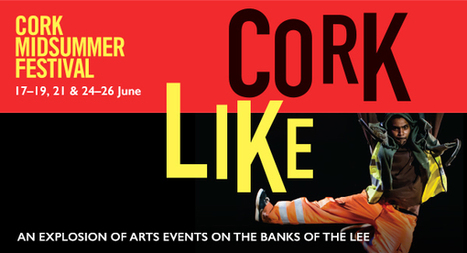 Cork Midsummer Festival announce full programme for 2016! | Food | Scoop.it