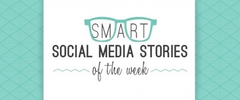 Smart Social Media Stories of the Week | Marketing et social media | Scoop.it