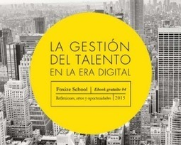#eBook gratuito: La gestión  del talento en la era digital | Formación Digital | Scoop.it