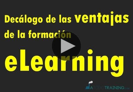 Decálogo de las ventajas de la formación eLearning | e-learning | Scoop.it
