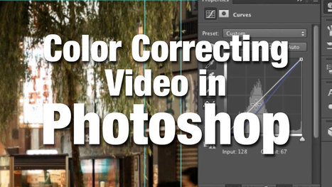 Color Correcting Video in Photoshop | Photography | Scoop.it