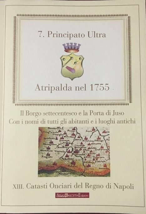 Atripalda nel 1755, con i nomi di tutti gli abitanti | Généal'italie | Scoop.it