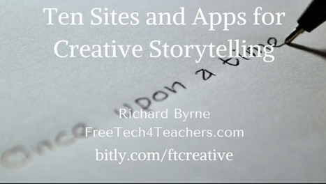 Free Technology for Teachers: Ten Sites and Apps to Inspire Creative Writing ~ by Richard Byrne | Into the Driver's Seat | Scoop.it